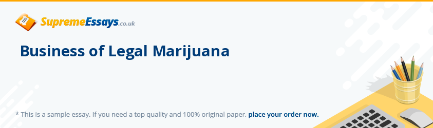Business of Legal Marijuana