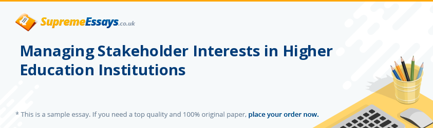 Managing Stakeholder Interests in Higher Education Institutions