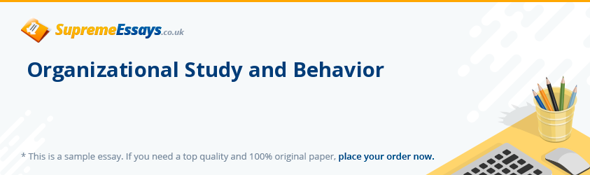 Organizational Study and Behavior