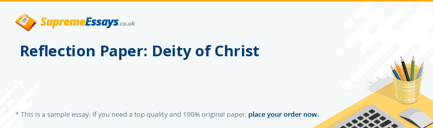Reflection Paper: Deity of Christ