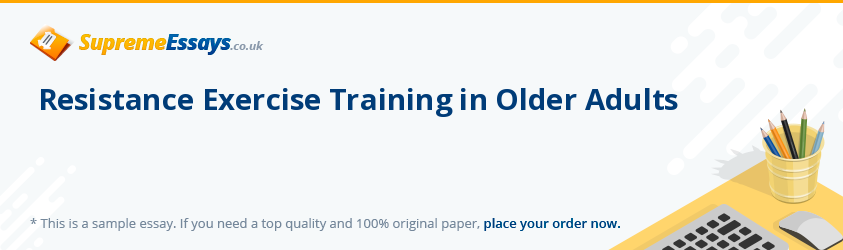Resistance Exercise Training in Older Adults