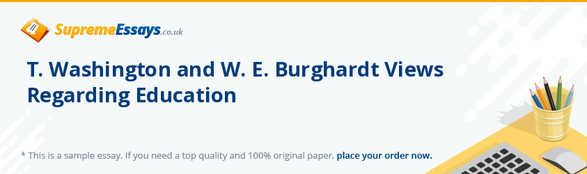 T. Washington and W. E. Burghardt Views Regarding Education