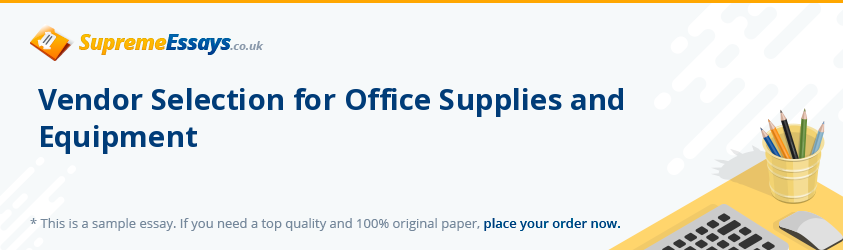 Vendor Selection for Office Supplies and Equipment
