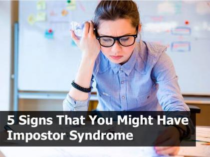 5 Signs That You Might Have Impostor Syndrome