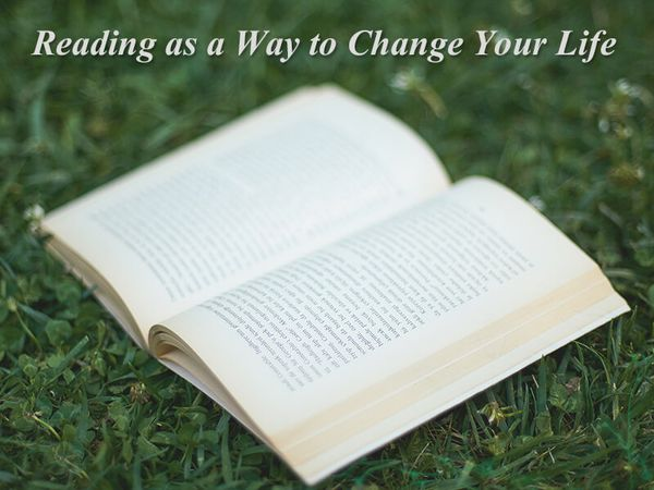 Reading as a Way to Change Your Life